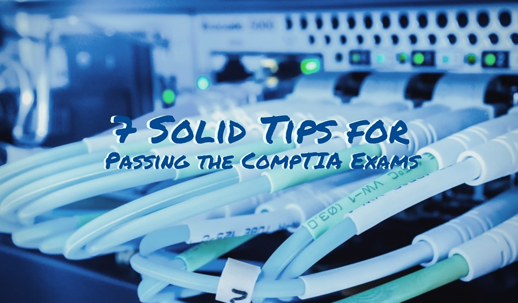 Passing the CompTIA Exams