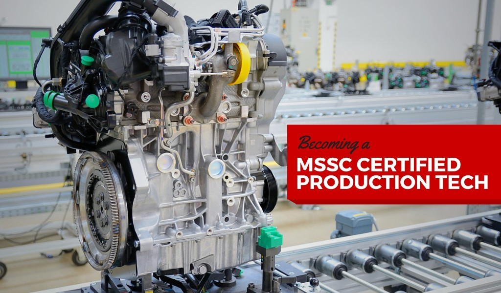 Becoming a MSSC Certified Production Technician CPT