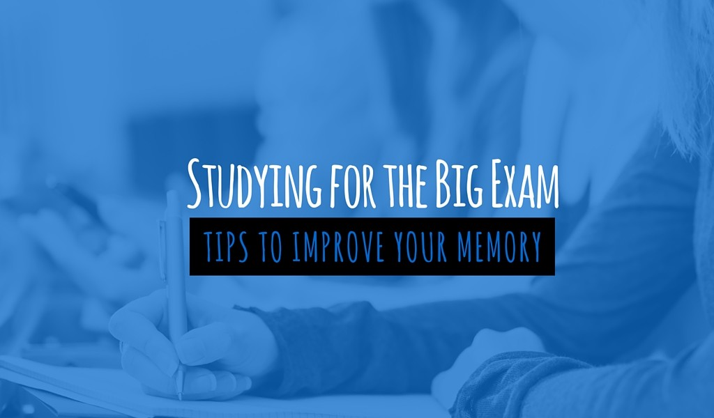 Studying Tips to Improve Memory