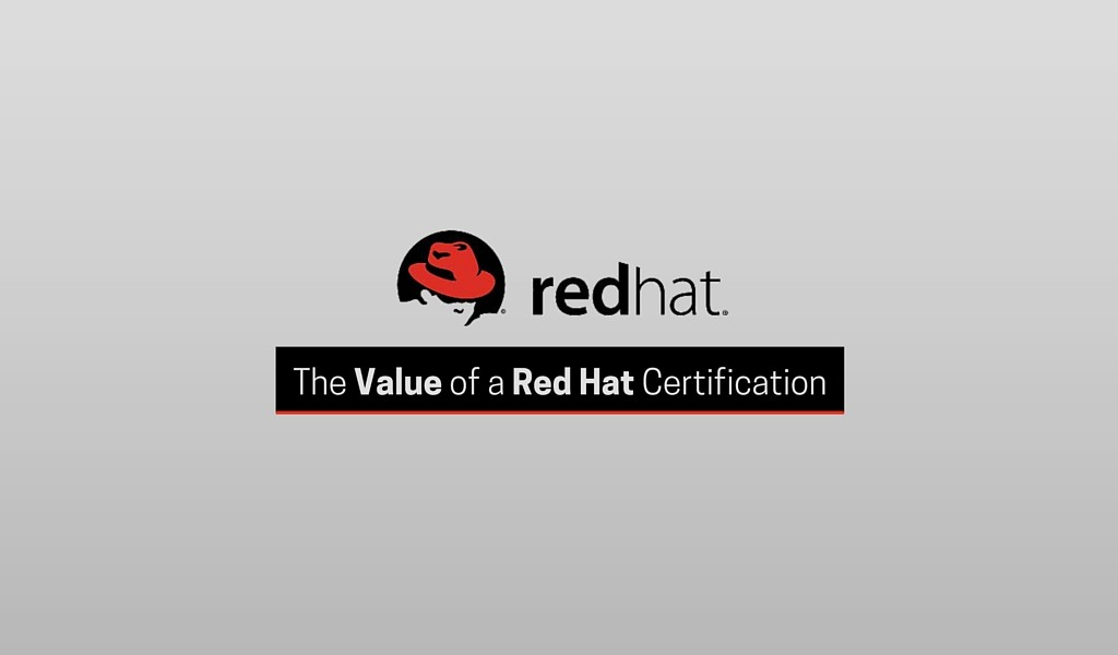 The Value of a Red Hat Certification